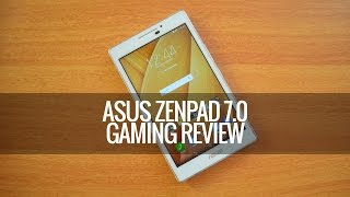 ASUS ZenPad 7.0 Gaming Review
