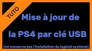 【TUTO】Mise à jour PS4 par clé USB