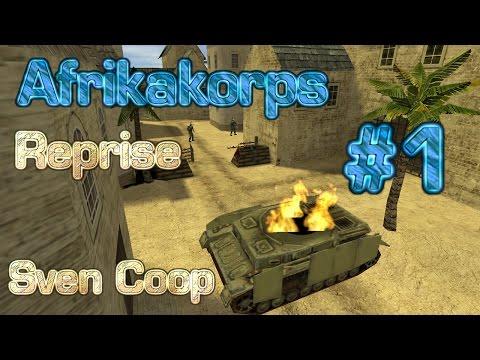 Sven Coop - Afrika Korps Reprise Part 1 (UAN 2015 EP.8)