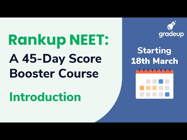 Rankup NEET | 45 Days Score Booster Course for NEET 2019