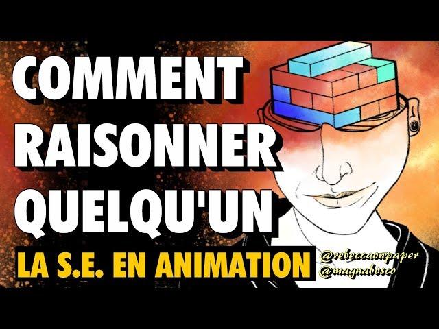 ❓COMMENT RAISONNER QUELQU'UN: la street epistemology en animation.
