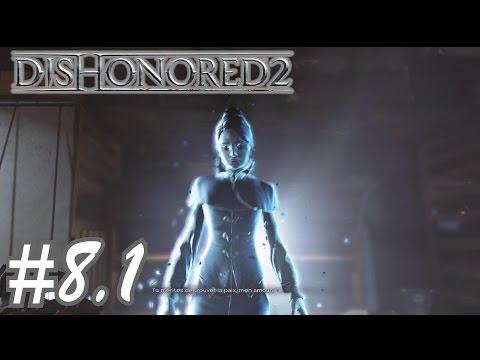 Dishonored 2 - Le grand Palais: Ravina Boulevard - Walkthrough 8.1