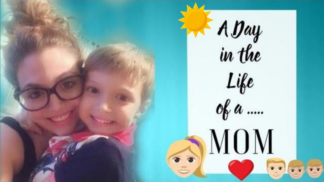 Day In The Life Of A Stay At Home Mom Day In The Life Of A Mom Day In The Life Of A Boy Mom