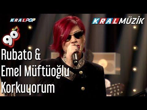 Korkuyorum - Rubato & Emel Müftüoğlu