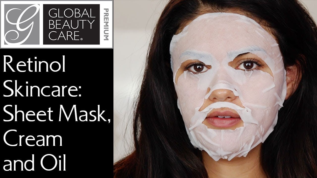 Global Beauty Care Retinol Skincare Routine Sheet Mask Skin Cream Face Oil Youtube