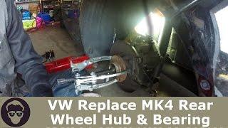 VW Replace MK4 Rear Wheel Bearing & HUB on GTI GOLF Jetta R32