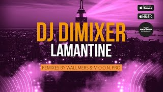 DJ Dimixer Lamantine Wallmers Remix Record Dance Label