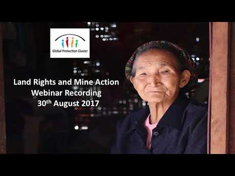Mine Action and Land Rights -  Webinar Recording