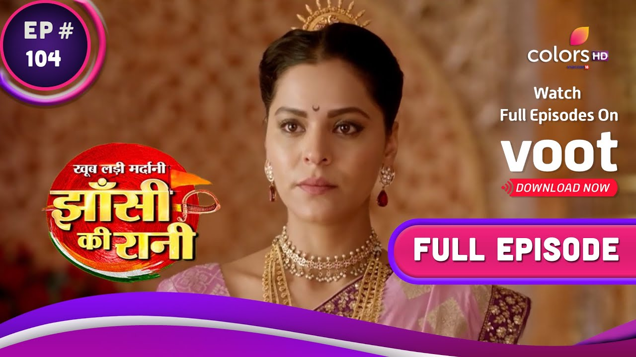Download Jhansi Ki Rani   झांसी की रानी   Ep. 104   King And Queen's Intimate Moment   राजा-रानी के खास पल