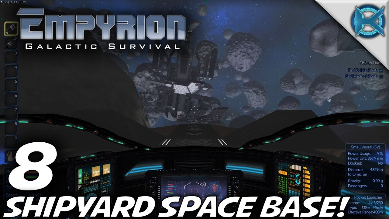 """Empyrion Galactic Survival -Ep  8- """"Shipyard Space Base!"""" -Let's Play  Gameplay- Alpha 3 (S-8)"""