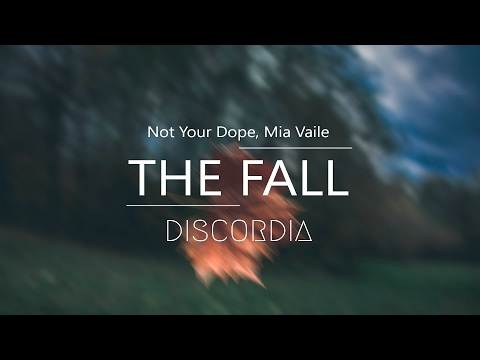 Not Your Dope - The Fall (feat. Mia Vaile)