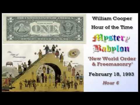 William Cooper   Mystery Babylon #6:   New World Order & Freemasonry
