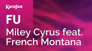 Repeat youtube video Karaoke FU - Miley Cyrus *