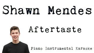 Shawn Mendes - Aftertaste [Karaoke]
