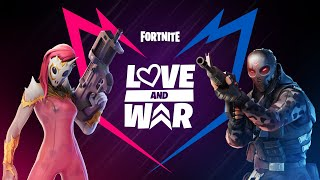 Fortnite - Love and War