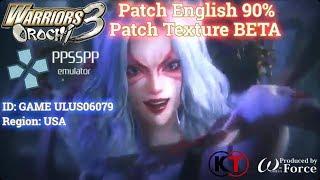 無双OROCHI2: Warrior Orochi 3 PSP • Patch English MOD Texture BETA Release! For Android/PC