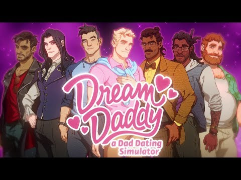 Dream Daddy (A Game From Game Grumps) - Trailer - Available Now!
