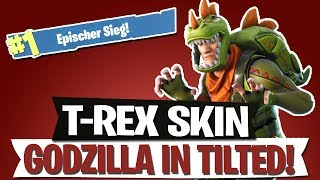 T-REX SKIN | GODZILLA IN TILTED TOWERS | FORTNITE BATTLE ROYALE Deutsch