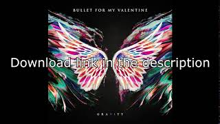 download-bullet-for-my-valentine---gravity-2018