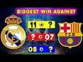 Real Madrid Vs Barcelona El Classico Biggest Win. ⚽ Barcelona Vs Real Madrid Biggest Win Against.