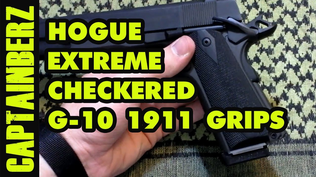 Hogue Extreme Checkered G-10 1911 Grips (They'll Grab Ya!)