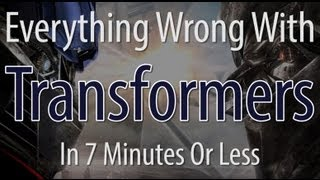 getlinkyoutube.com-Everything Wrong With Transformers In 7 Minutes Or Less