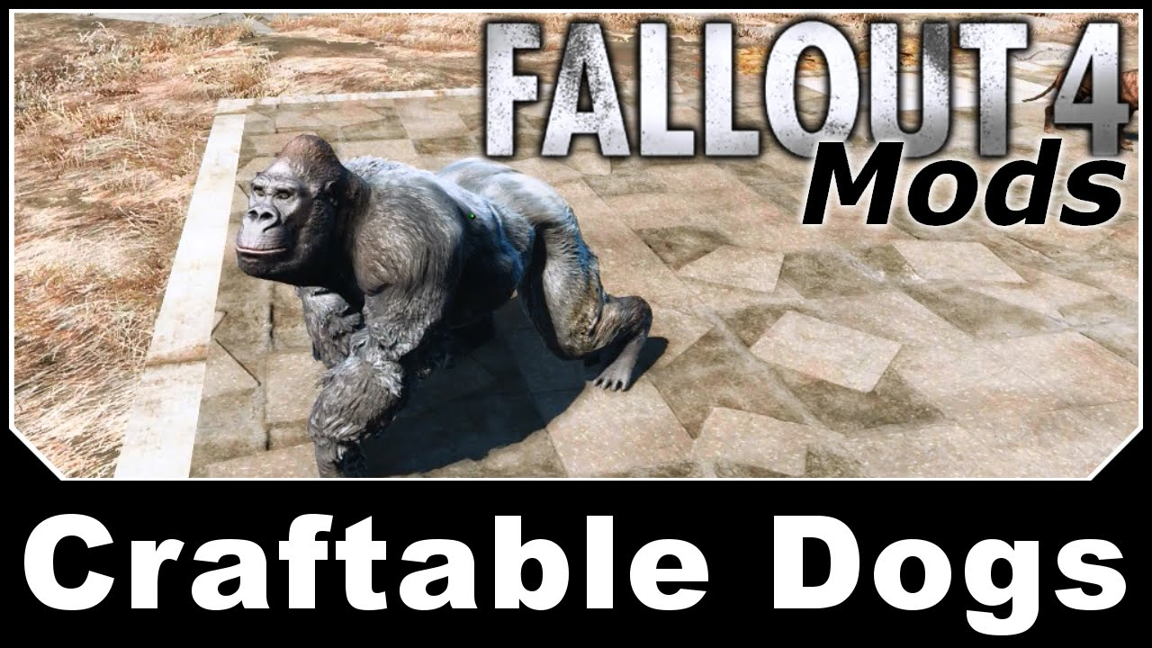 Fallout 4 Mods - Craftable Dogs