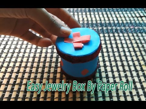 Make Easy Jewelry box By Paper Roll