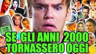 SE GLI ANNI 2000 TORNASSERO OGGI - iPantellas thumbnail
