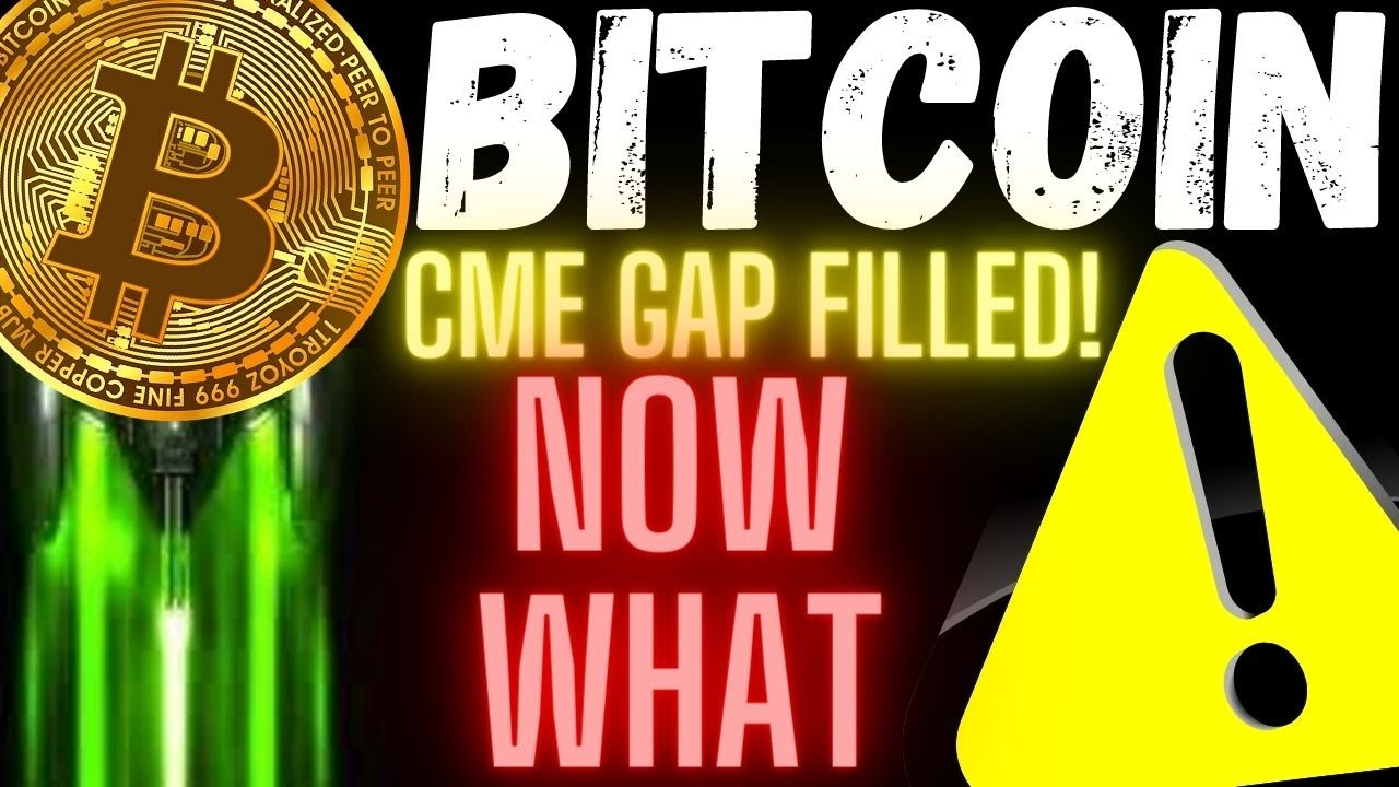 MUST SEE! BITCOIN CME GAP FILLED!!! Now What? btc charts price prediction, analysis, news, trading