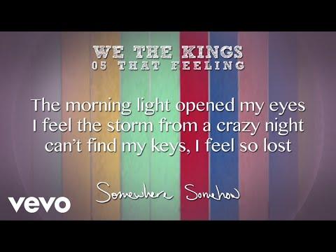 We The Kings - That Feeling (Lyric Video)