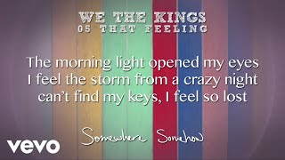 We The Kings - That Feeling (Lyric Video)