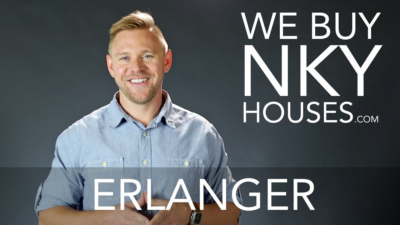 We Buy Houses in Erlanger KY - CALL 859.412.1940 - Sell Your Erlanger House Fast For Cash