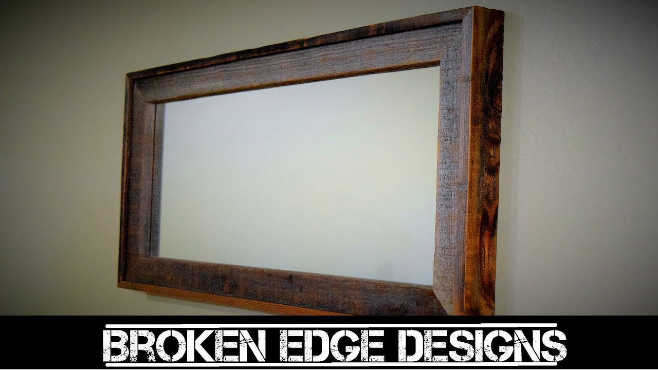 Reclaimed wood mirror frame youtube reclaimed wood mirror frame broken edge designs jeuxipadfo Gallery