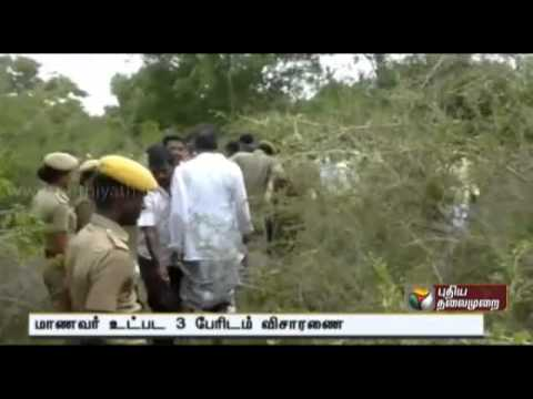 Three people being questioned in the murder of school student at Gudiyatham