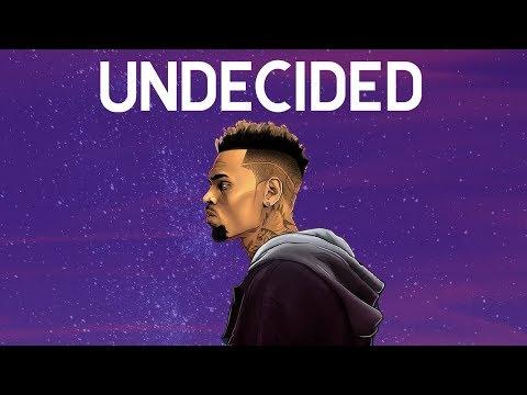 Chris Brown - Undecided (Discretion Remix)