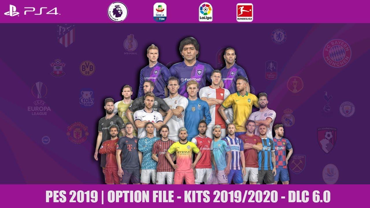 PES 2019 | OPTION FILE - KITS 2019/2020 - DLC 6 0 | PS4,file [ 3 ]