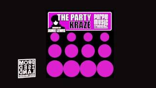 Kraze - The Party (Jamie Lewis Remix)