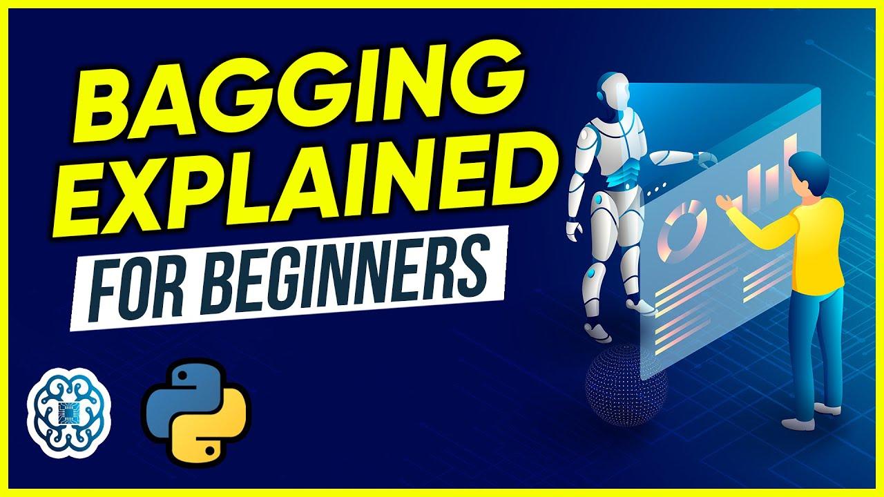 Bagging Explained for Beginners - Ensemble Learning