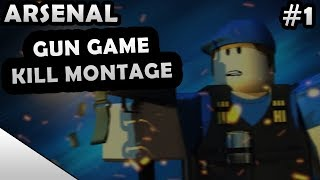 ROBLOX ARSENAL KILL MONTAGE #1