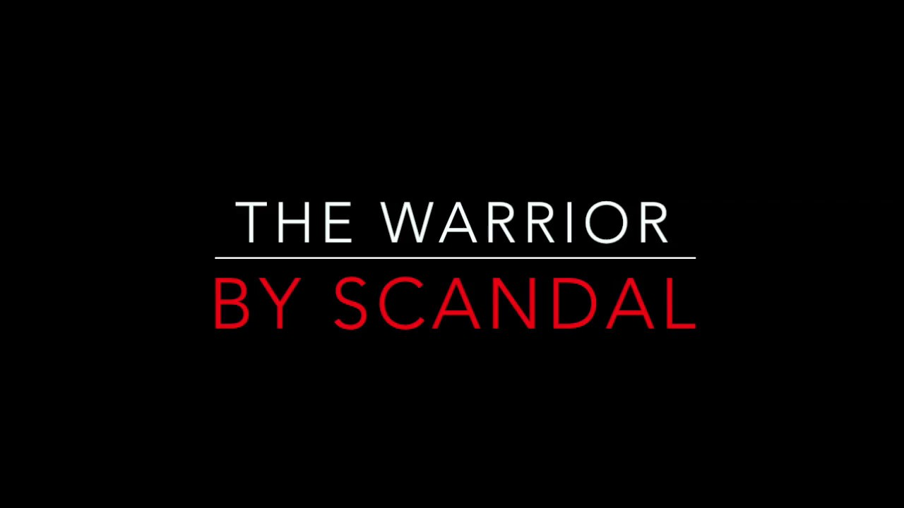 Download SCANDAL - THE WARRIOR (1984) LYRICS