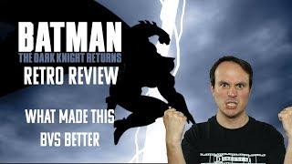 Batman: The Dark Knight Returns RETRO REVIEW - What made this BvS better