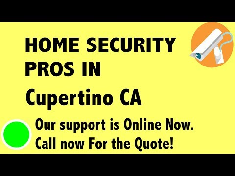 Best Home Security System Companies in Cupertino CA