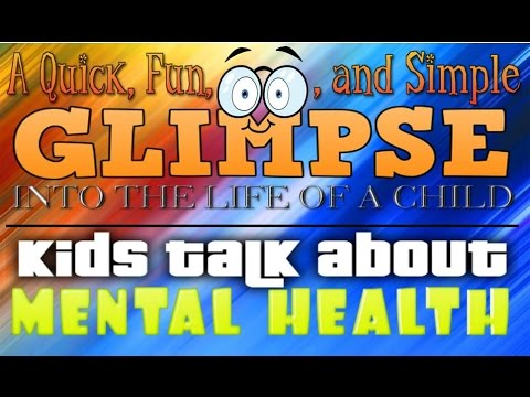 Kids Talk About Mental Wellness (Health)