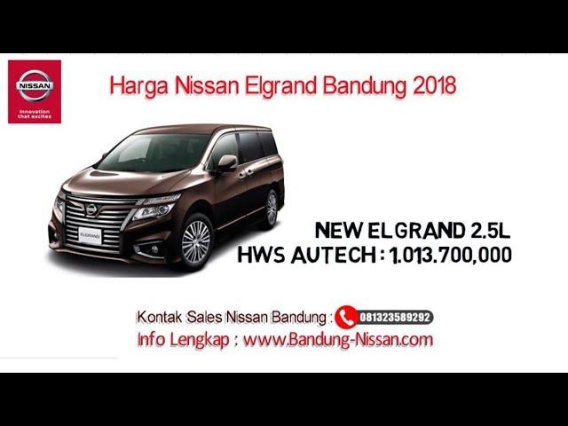 Harga Nissan Elgrand - Harga Nissan Elgrand Bandung | 081323589292