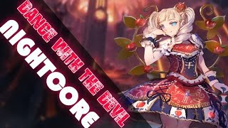 Repeat youtube video ♪ Nightcore - Dance With The Devil (Female Version)
