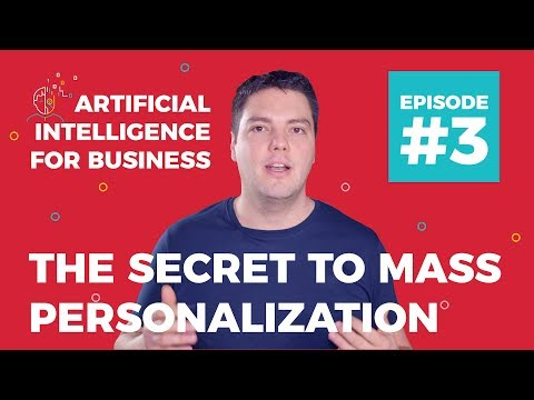 The Secret to Mass Personalization & Personalized Content wi