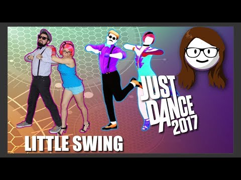 Just Dance 2017 - Little Swing - AronChupa ft. Little Sis Nora