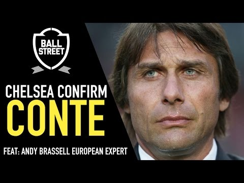 What to expect from Conte | Chelsea's new manager confirmed