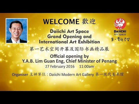 Daiichi Art Space Grand Opening & International Art Exhibition 27-2-2016
